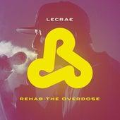 Rehab: The Overdose de Lecrae