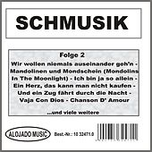 Schmusik Folge 2 by Various Artists