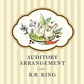 Auditory Arrangement di B.B. King