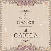 A Delicate Dance by Al Caiola