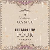 A Delicate Dance de The Brothers Four