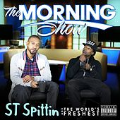 The Morning Show by ST Spittin