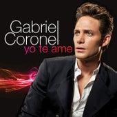 Yo Te Ame de Gabriel Coronel