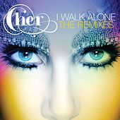 I Walk Alone (Remixes) de Cher