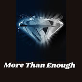 More Than Enough (Re-Mastered 2014) by Gloria Gaynor