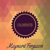 Colorbomb de Maynard Ferguson
