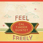 Feel Freely by Cal Tjader