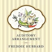 Auditory Arrangement by Freddie Hubbard