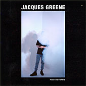 Phantom Vibrate EP by Jacques Greene