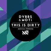 This Is Dirty de DVBBS & Blackbear