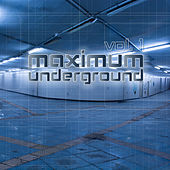 Maximum Underground, Vol. 1 de Various Artists