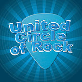 United Circle of Rock by Various Artists
