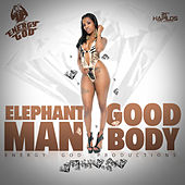 Good Body - Single von Elephant Man