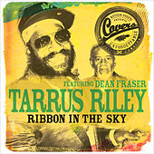 Ribbon in the Sky by Tarrus Riley