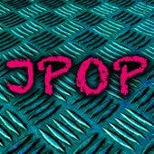 J-Pop Vol. 3 by J-Pop Factory