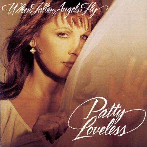 When Fallen Angels Fly by Patty Loveless
