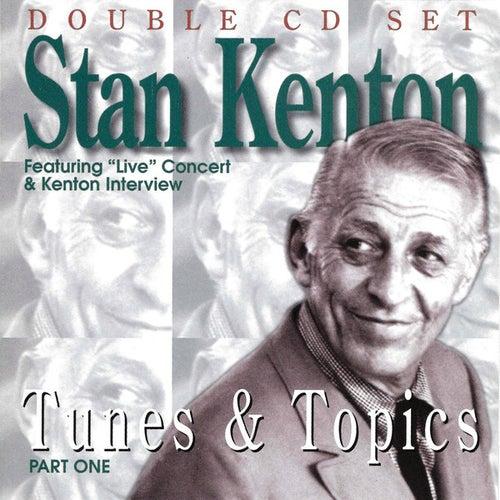 Tunes & Topics Part One by Stan Kenton