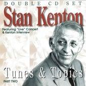 Tunes & Topics Part Two by Stan Kenton