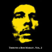 Tributo a Bob Marley Vol. 2 de Various Artists