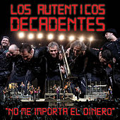 No Me Importa el Dinero (Vivo) - Single de Los Autenticos Decadentes