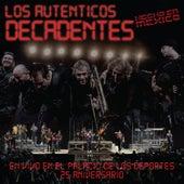 En Vivo en el Palacio de los Deportes - 25 Aniversario by Los Autenticos Decadentes