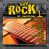 Soy Rock de Colección Vol.1 by Various Artists