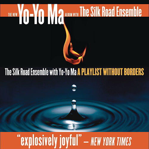 A Playlist Without Borders by Silk Road Ensemble