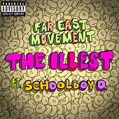 The Illest by Far East Movement