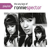 Playlist: The Very Best of Ronnie Spector by Ronnie Spector