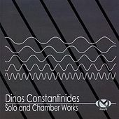 Constantinides: Solo and Chamber Works de Various Artists