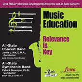 2014 Florida Music Educators Association (FMEA): All-State Concert Band & All-State Symphonic Band von Various Artists