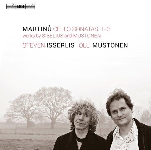 Martinů: Cello Sonatas Nos. 1-3 by Steven Isserlis