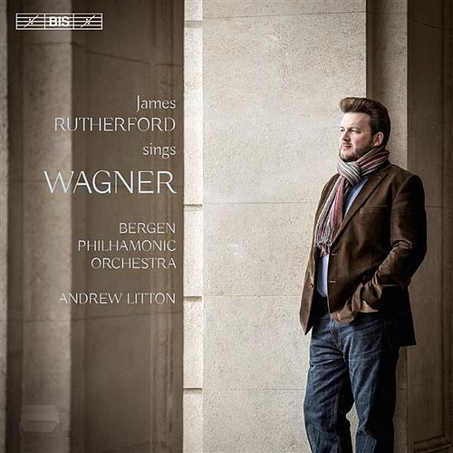 James Rutherford Sings Wagner by James Rutherford