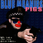 Pigs by Blue Meanies