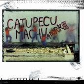 A morir!!! by Catupecu Machu