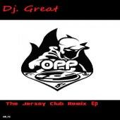 Dj Great's The Jersey Club Remix EP de Dj. Great