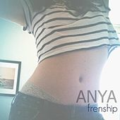 Anya von FRENSHIP