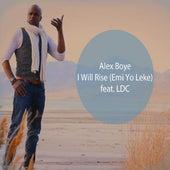 Chris Tomlin - I Will Rise (Emi Yo Leke) African Style (Choral / Drum Cover) Alex Boye Ft. Ldc (feat. Ldc) by Alex Boye