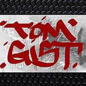 Turn It Up by Tom Gist