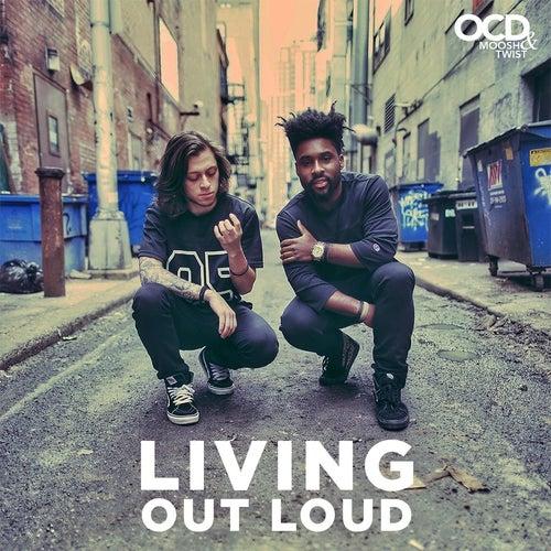 Living Out Loud by Moosh & Twist