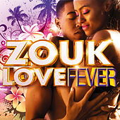 Zouk Love Fever de Various Artists