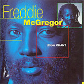 Zion Chant by Freddie McGregor