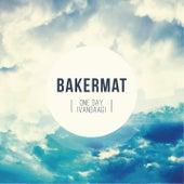 One Day (Vandaag) von Bakermat