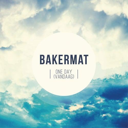 One Day (Vandaag) de Bakermat