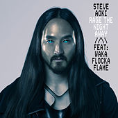 Rage the Night Away de Steve Aoki