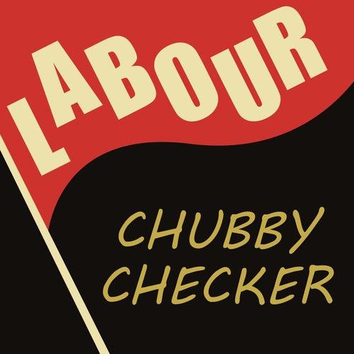 Labour von Chubby Checker