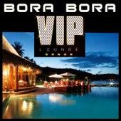Bora Bora Vip Lounge von Various Artists
