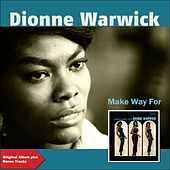 Make Way for Dionne Warwick (Original Album Plus Bonus Tracks) de Dionne Warwick