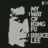 My Way of Kung Fu by Bruce Lee