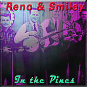 In the Pines von Reno and Smiley